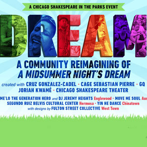 Chicago Shakespeare in the Parks Dream