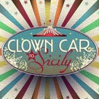 Clown Car to Sicily