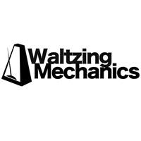 Waltzing Mechanics