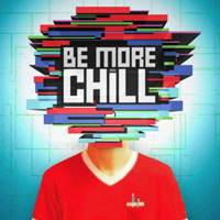 Be More Chill in Chicago