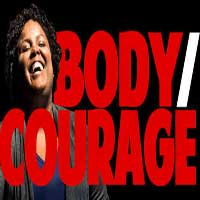 Body/Courage