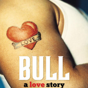 Bull: a love story