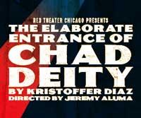 The Elaborate Entrance of Chad Deity
