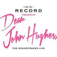 For The Record: Dear John Hughes