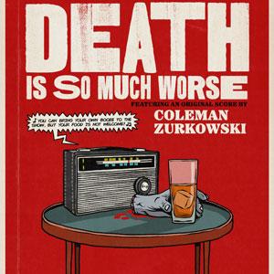 Death Is So Much Worse