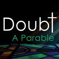 Doubt: A Parable