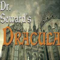 Dr. Seward's Dracula