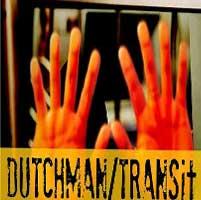 Dutchman and TRANSit