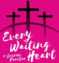 Every Waiting Heart