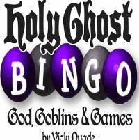 Holy Ghost Bingo: God, Goblins, and Games