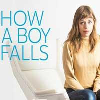 How A Boy Falls