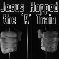 Jesus Hopped the