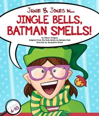 Junie B. Jones in Jingle Bells, Batman Smells!