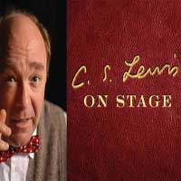 C.S. Lewis on Stage