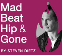 Mad Beat Hip and Gone