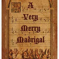 A Very Merry Madrigal