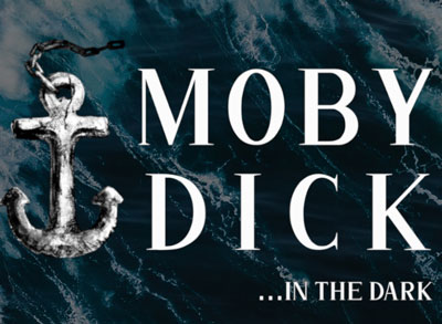 Moby Dick in the Dark