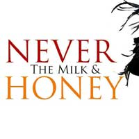 Never the Milk and Honey