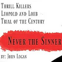Never the Sinner: The Leopold and Loeb Story