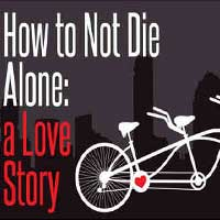 How to Not Die Alone: a Love Story