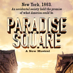 Paradise Square Musical in Chicago