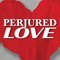 Perjured Love