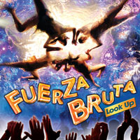 Fuerza Bruta: Look Up