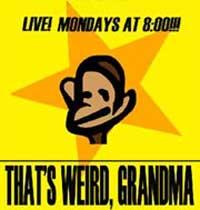 That's Weird, Grandma