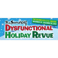 Second City's Dysfunctional Holiday Revue