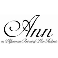 Ann: An Affectionate Portrait of Ann Richards