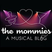The Mommies - A Musical Blog