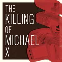 The Killing Of Michael X