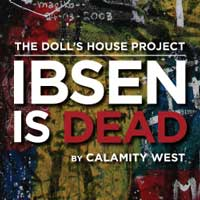 The Doll's House Project: Ibsen Is Dead