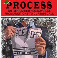 Process, A Holiday Production