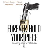 Forever Hold Your Piece