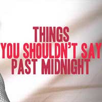 Things You Shouldn't Say Past Midnight: A Comedy in Three Beds