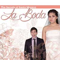 The Secrets of Santa Monica: La Boda