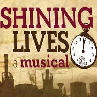 Shining Lives: A Musical