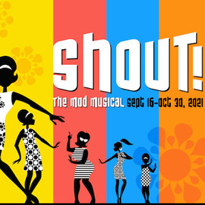 SHOUT! The Mod Musical