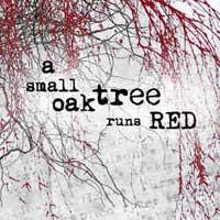 A Small Oak Tree Runs Red