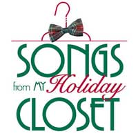 Songs from My Holiday Closet