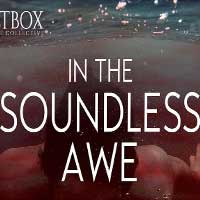 In the Soundless Awe