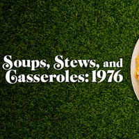 Soups, Stews, and Casseroles: 1976