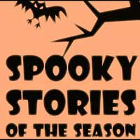 Spooky Stories of the Season