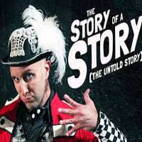 The Story Of A Story (The Untold Story)