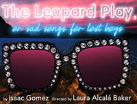 The Leopard Play, or sad songs for lost boys