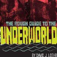 The Rough Guide to the Underworld