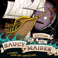 Voyage of the Saucy Maiden