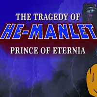 The Tragedy of He-Manlet, Prince of Eternia