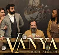 Vanya (Or, 'That's Life!')